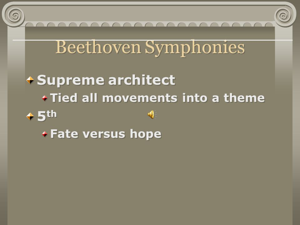 Beethoven Symphonies Supreme architect 5th