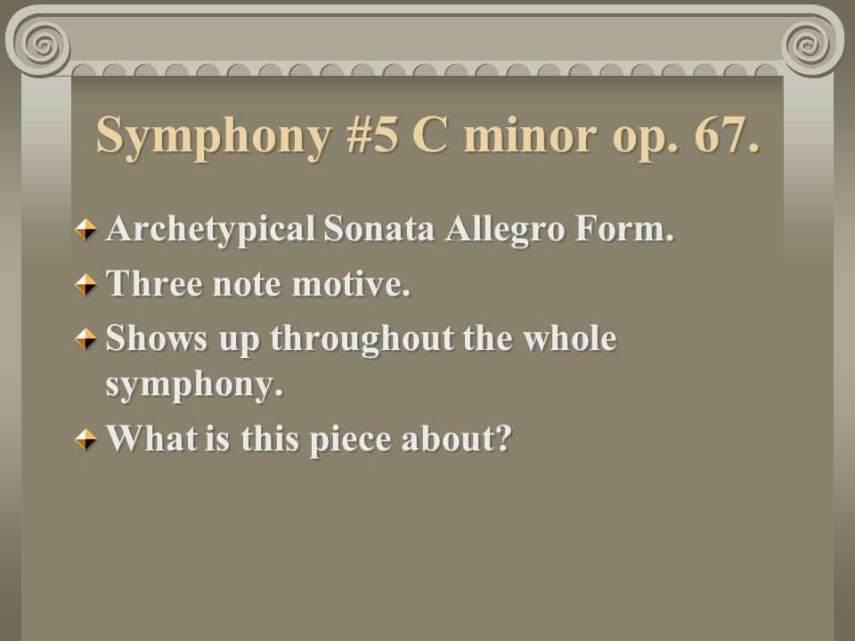 sonata form and 40th symphony What exactly is a symphony why are some classical songs called sonata or rondo discover the answers to these questions as you study the different.