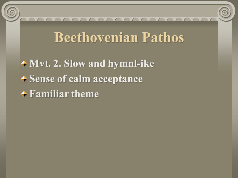 Beethovenian Pathos Mvt. 2. Slow and hymnl-ike