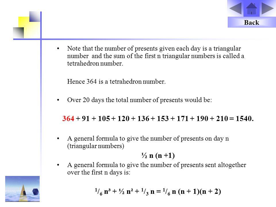 1/6 n³ + ½ n² + 1/3 n = 1/6 n (n + 1)(n + 2)