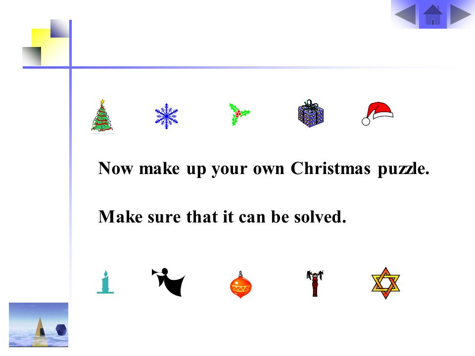 Now make up your own Christmas puzzle.