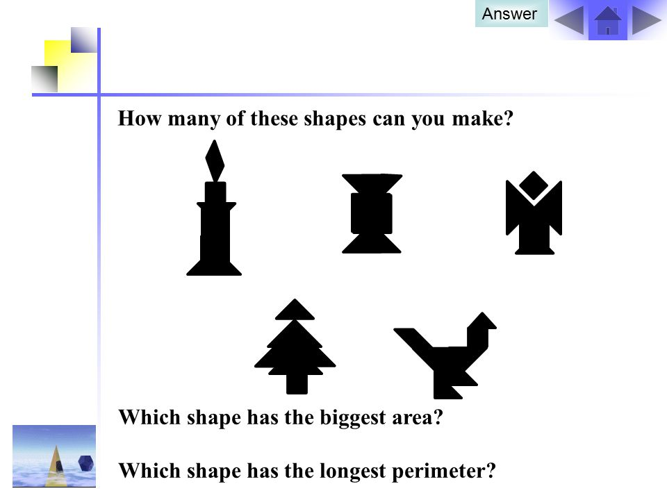 How many of these shapes can you make