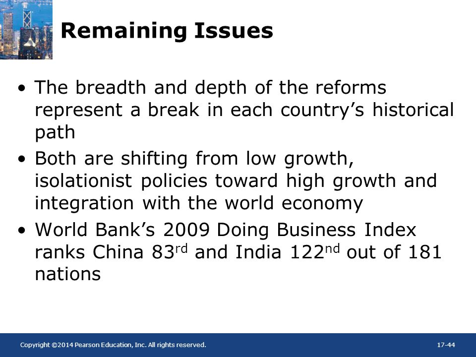 Remaining Issues The breadth and depth of the reforms represent a break in each country's historical path.