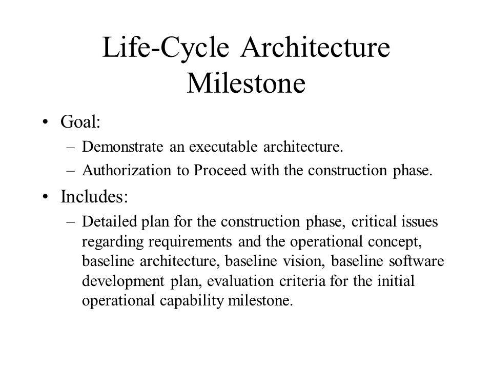 Life-Cycle Architecture Milestone