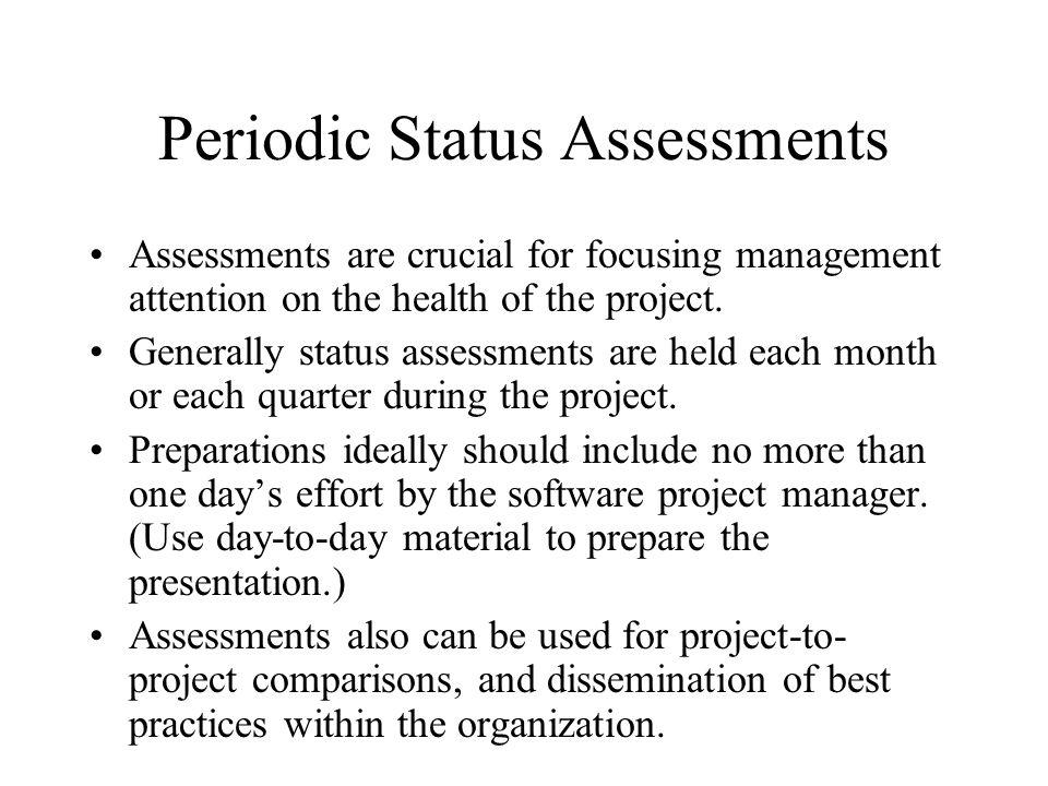 Periodic Status Assessments