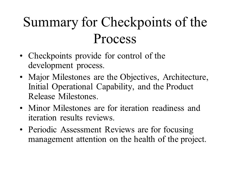 Summary for Checkpoints of the Process
