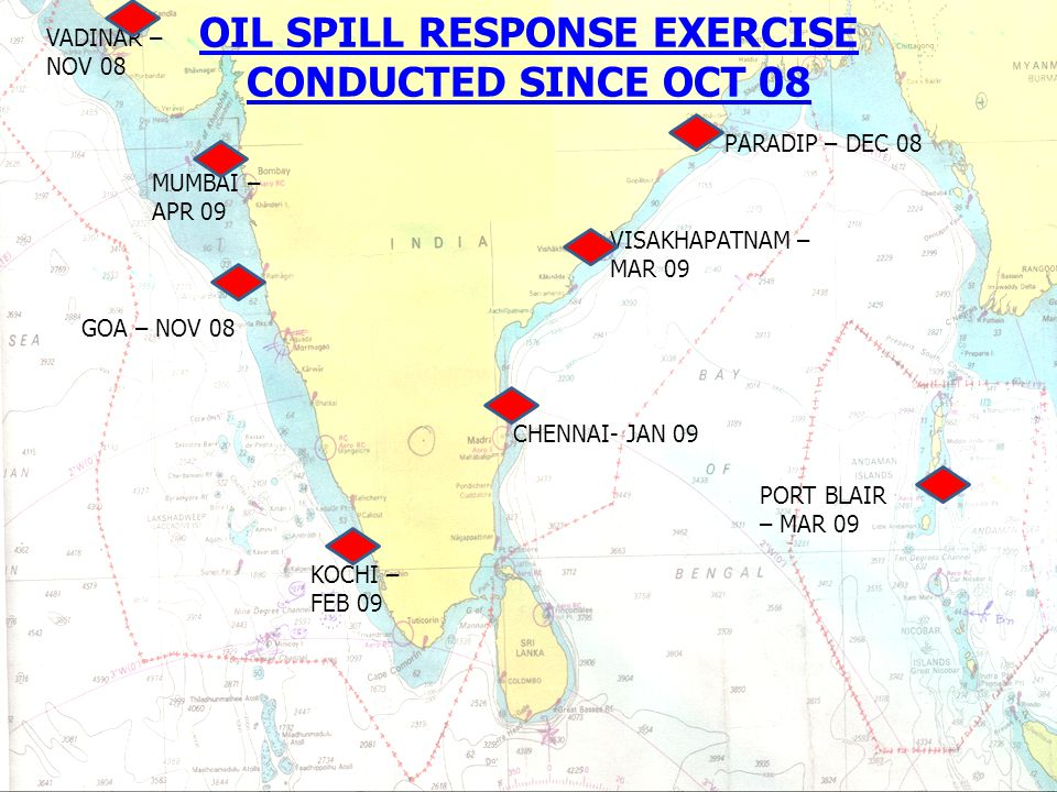 OIL SPILL RESPONSE EXERCISE CONDUCTED SINCE OCT 08