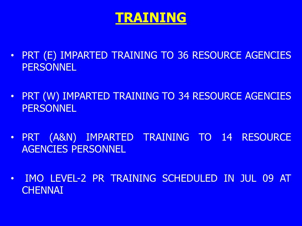 TRAINING PRT (E) IMPARTED TRAINING TO 36 RESOURCE AGENCIES PERSONNEL