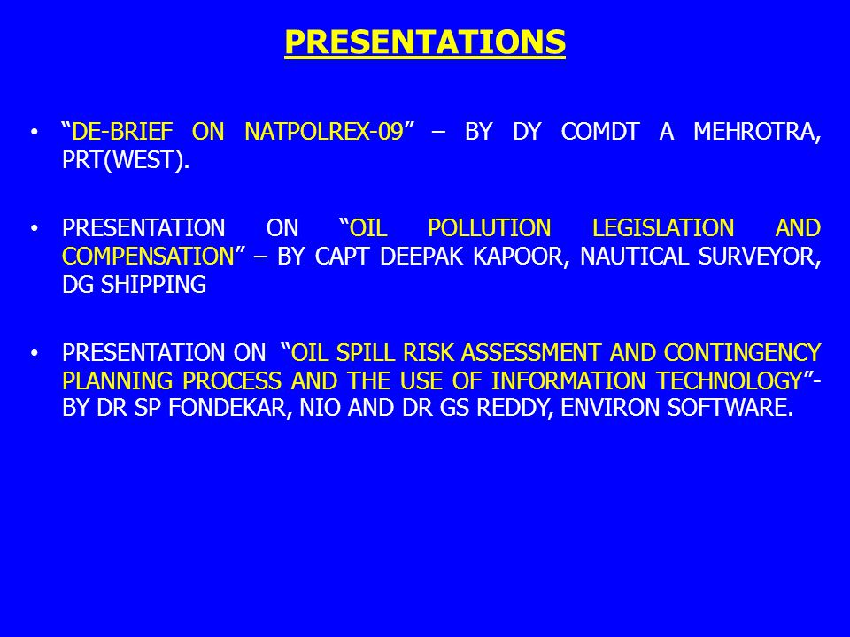 PRESENTATIONS DE-BRIEF ON NATPOLREX-09 – BY DY COMDT A MEHROTRA, PRT(WEST).