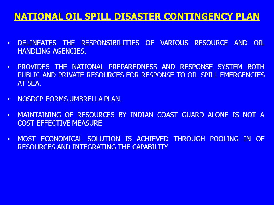 NATIONAL OIL SPILL DISASTER CONTINGENCY PLAN