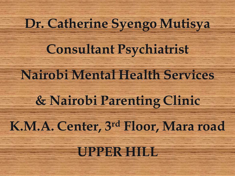 Dr. Catherine Syengo Mutisya Consultant Psychiatrist