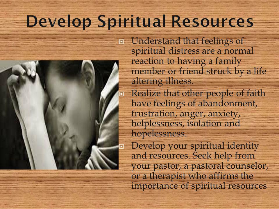 Develop Spiritual Resources