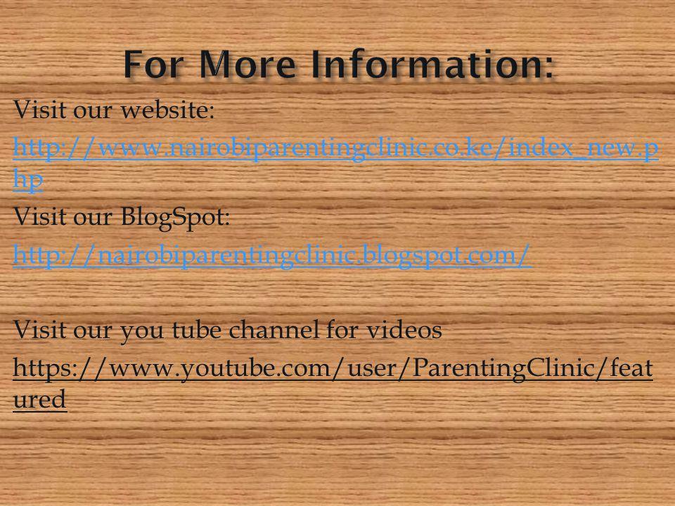 For More Information: Visit our website: