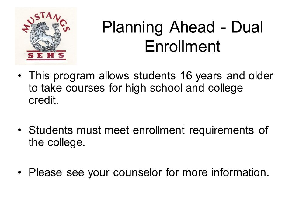 Planning Ahead - Dual Enrollment