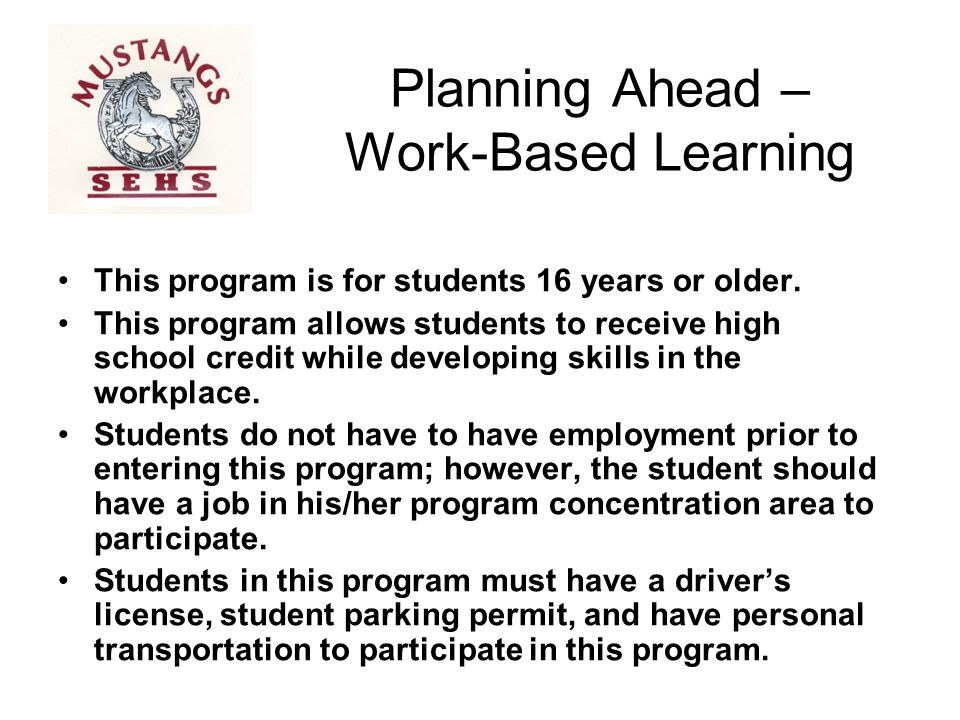Planning Ahead – Work-Based Learning