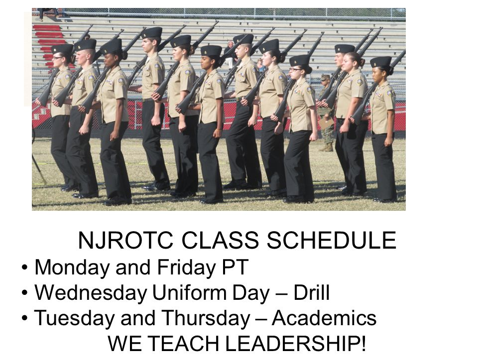 NJROTC CLASS SCHEDULE Monday and Friday PT