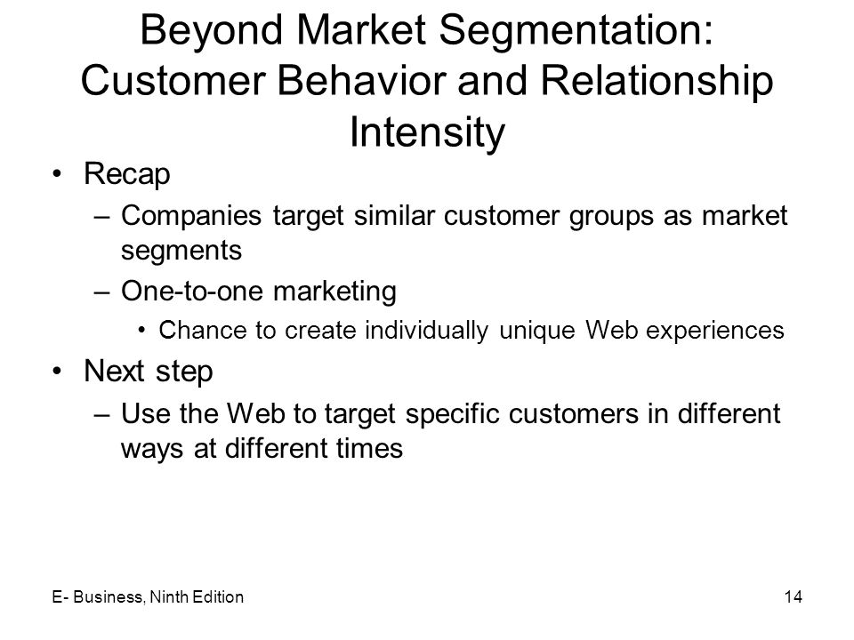 Beyond Market Segmentation: Customer Behavior and Relationship Intensity