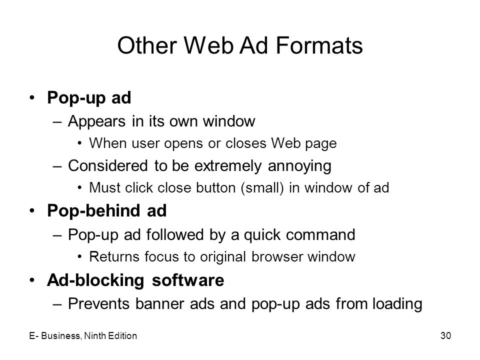 Other Web Ad Formats Pop-up ad Pop-behind ad Ad-blocking software