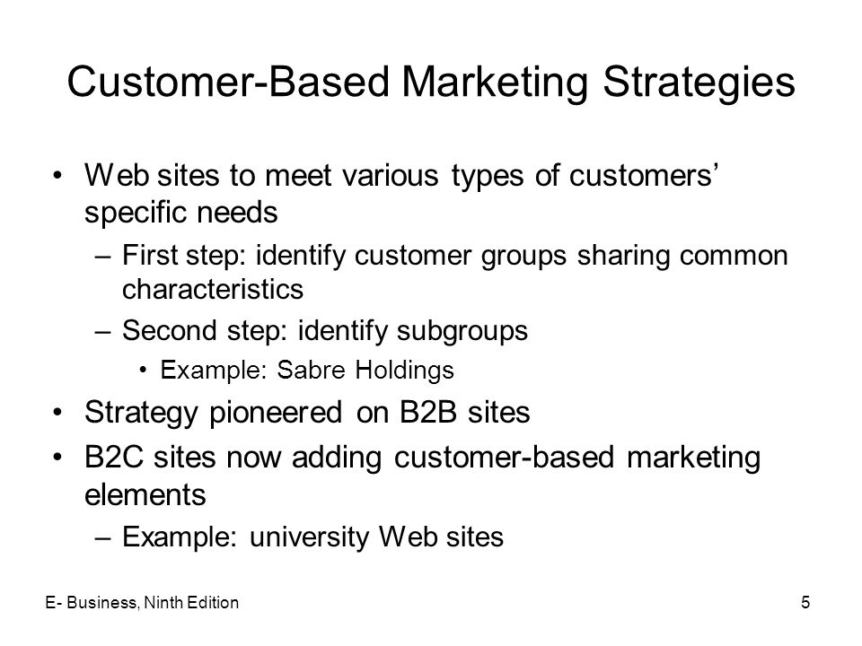 Customer-Based Marketing Strategies