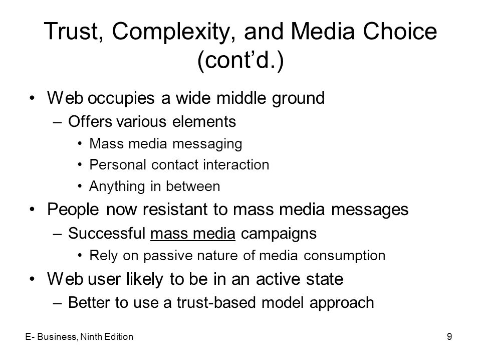 Trust, Complexity, and Media Choice (cont'd.)
