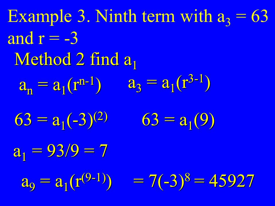Example 3. Ninth term with a3 = 63
