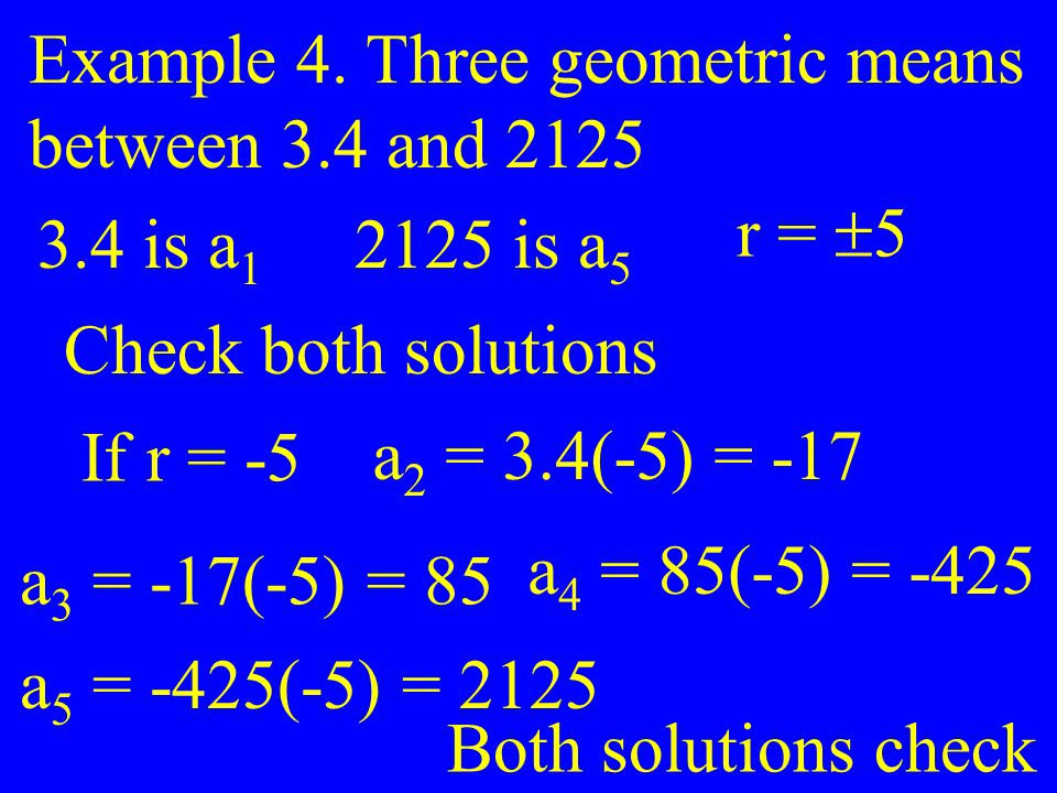 Example 4. Three geometric means
