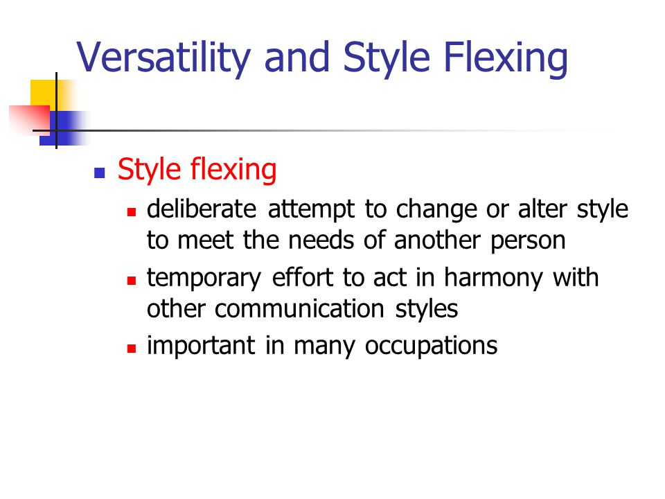 Versatility and Style Flexing