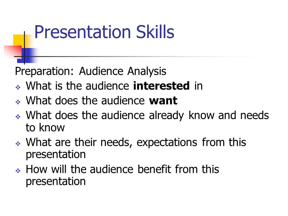 Presentation Skills Preparation: Audience Analysis