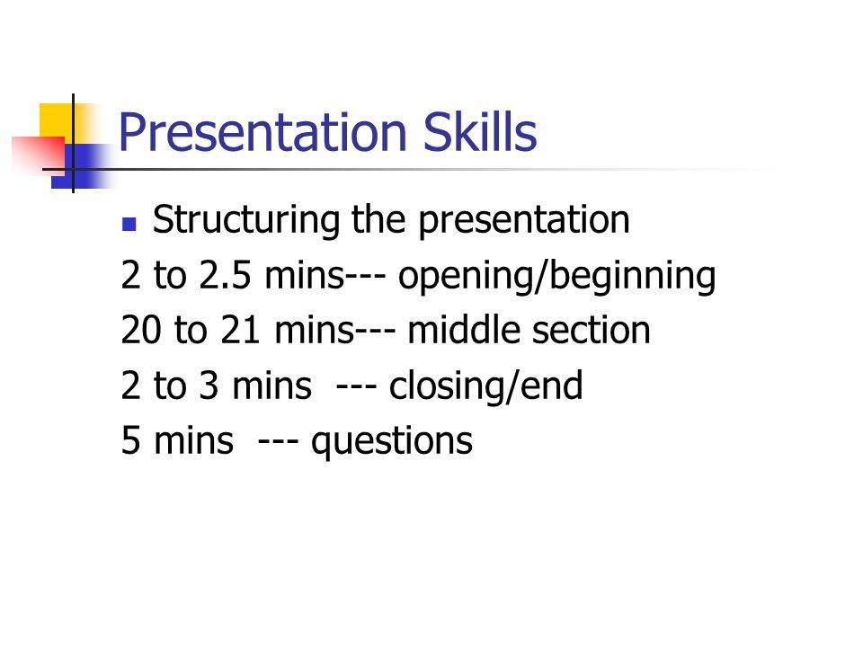 Presentation Skills Structuring the presentation