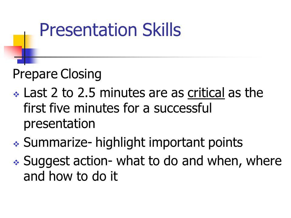 Presentation Skills Prepare Closing