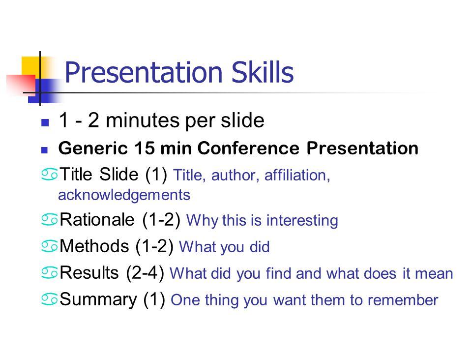 Presentation Skills 1 - 2 minutes per slide