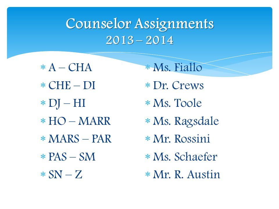 Counselor Assignments 2013 – 2014
