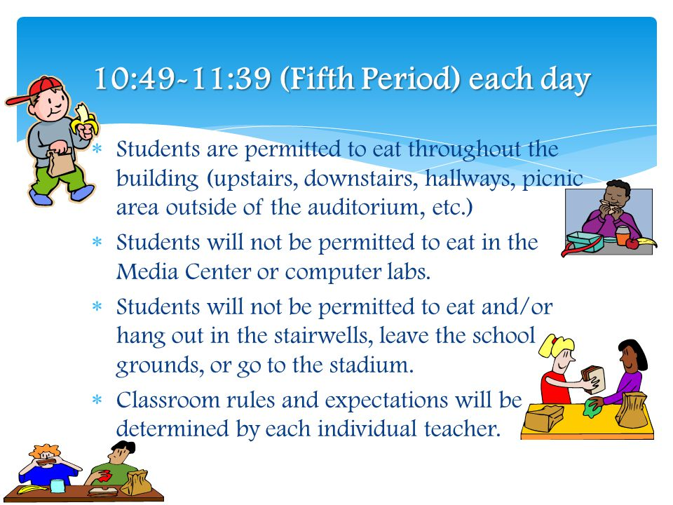 When and Where 10:49-11:39 (Fifth Period) each day