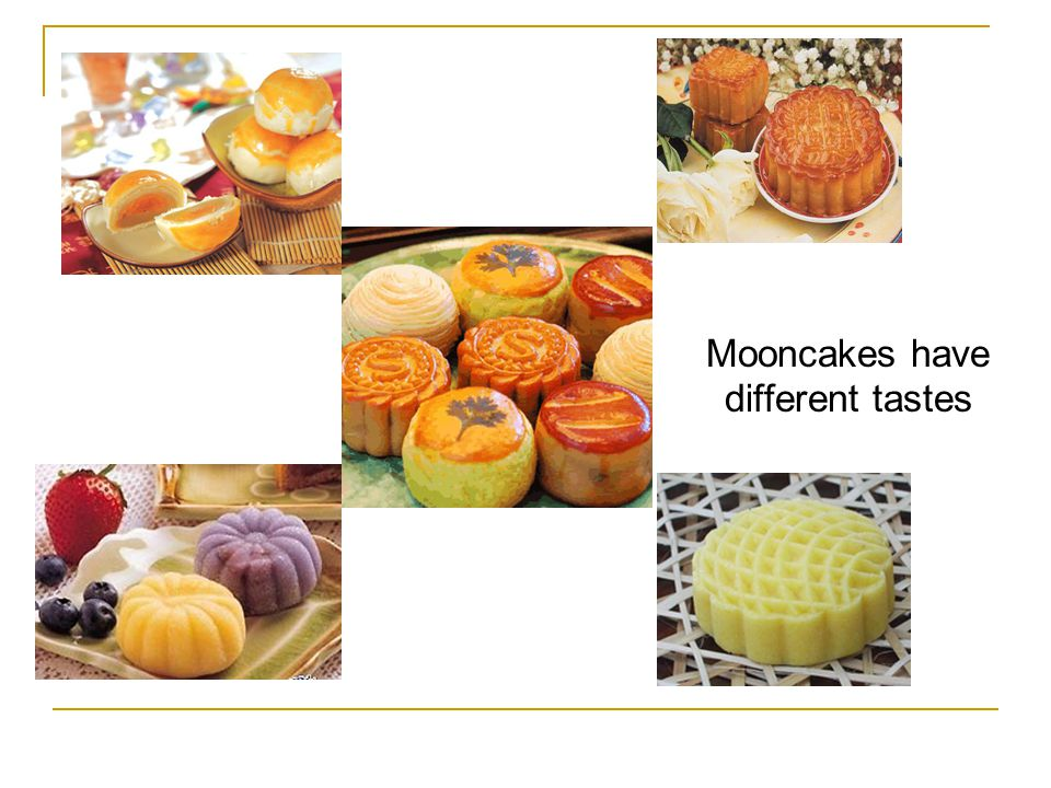 Mooncakes have different tastes
