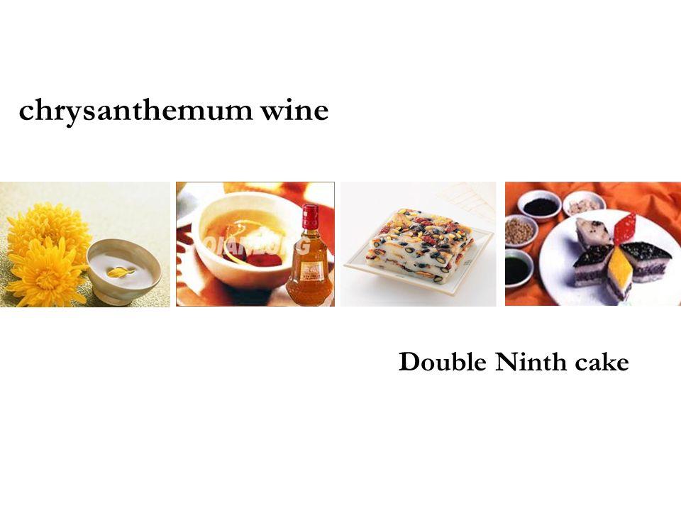 chrysanthemum wine Double Ninth cake