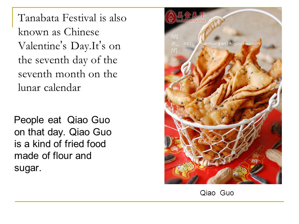 Tanabata Festival is also known as Chinese Valentine's Day