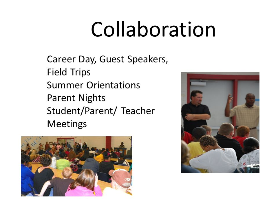 Collaboration Career Day, Guest Speakers, Field Trips