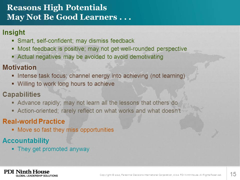 Reasons High Potentials May Not Be Good Learners . . .