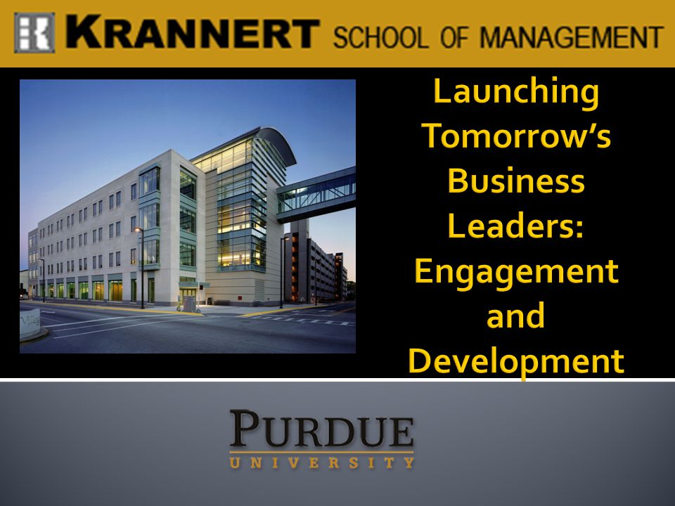 Launching Tomorrow's Business Leaders: Engagement and Development