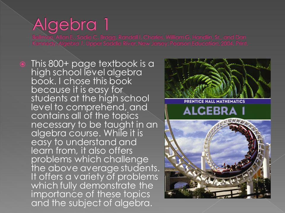Algebra 1 Bellman, Allan E. , Sadie C. Bragg, Randall I