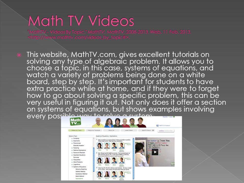 Math TV Videos MathTV - Videos By Topic. MathTV. MathTV, 2008-2013