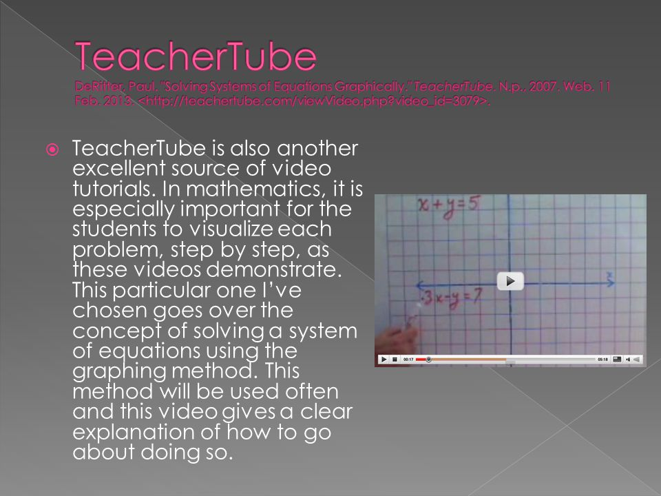 TeacherTube DeRitter, Paul. Solving Systems of Equations Graphically