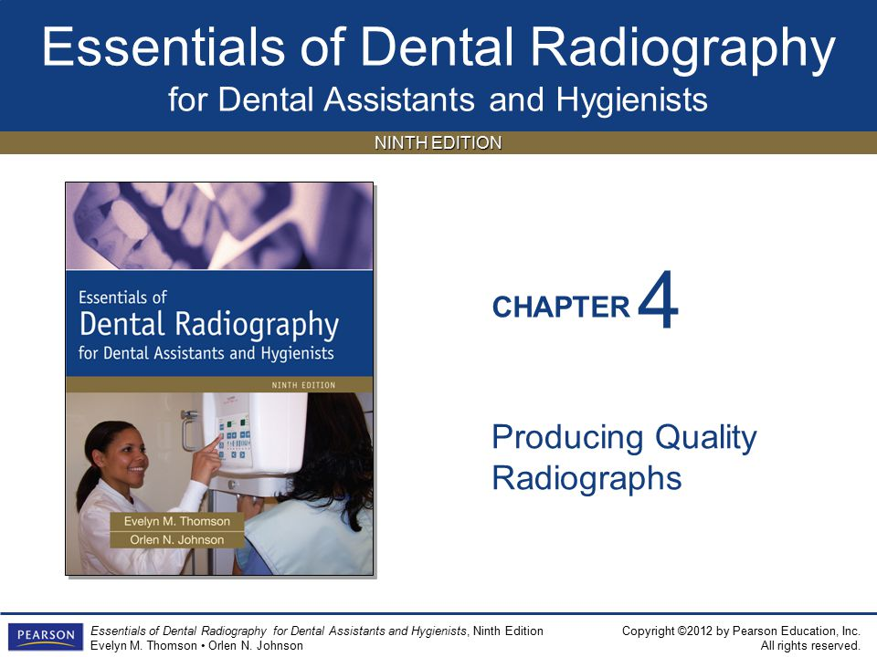 4 Producing Quality Radiographs