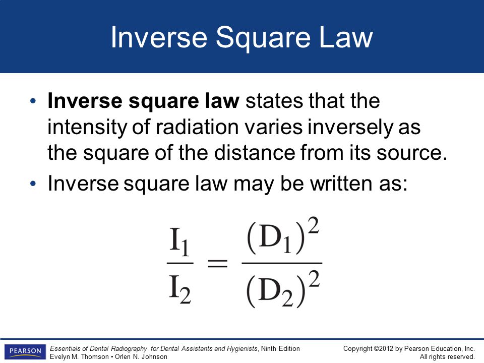 Inverse Square Law Inverse square law states that the intensity of radiation varies inversely as the square of the distance from its source.