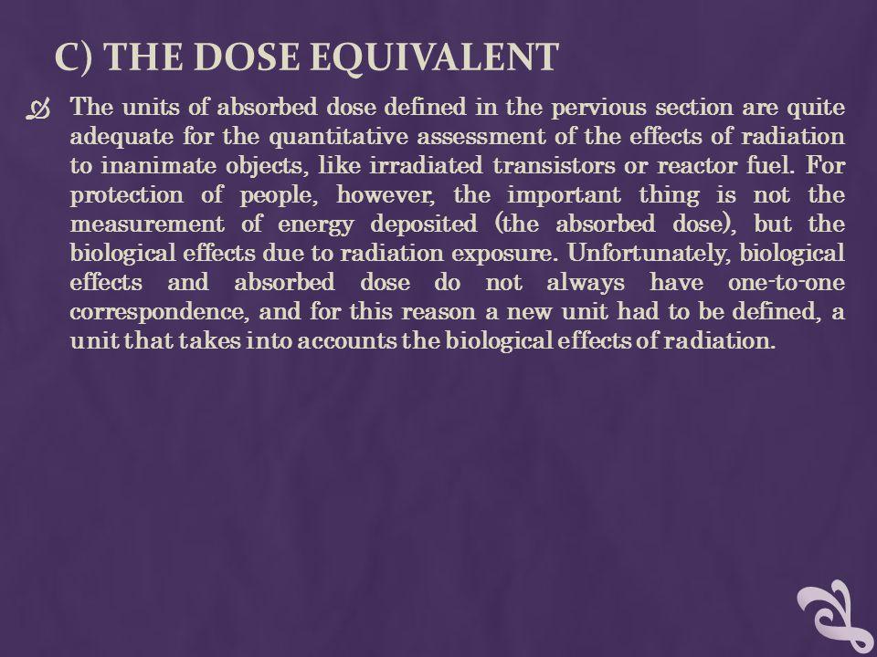 C) The Dose Equivalent