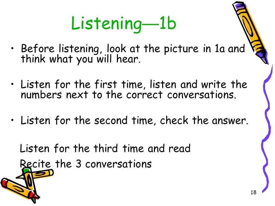 Listening—1b Before listening, look at the picture in 1a and think what you will hear.