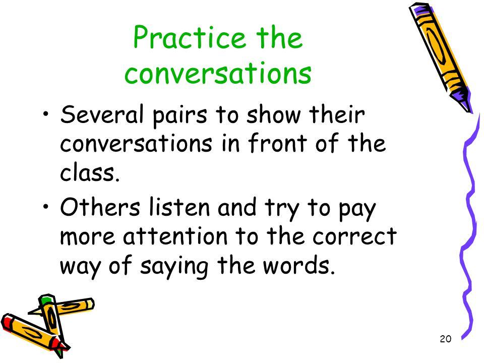 Practice the conversations