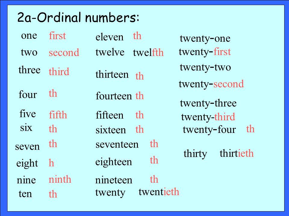 2a-Ordinal numbers: one two thirteen four twelve fifteen fourteen