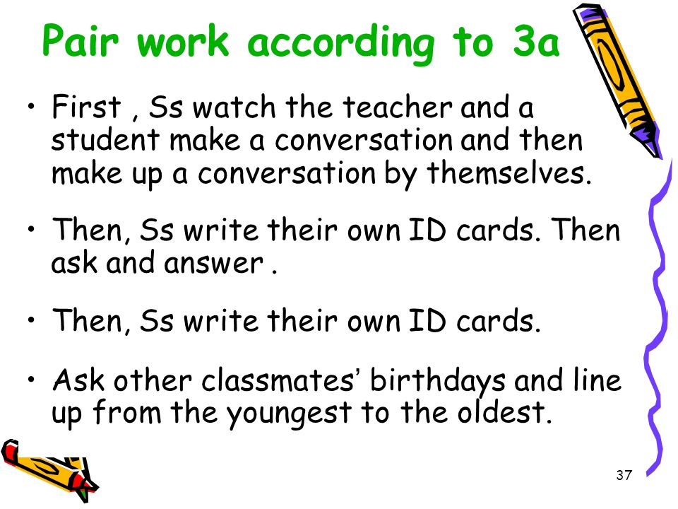 Pair work according to 3a