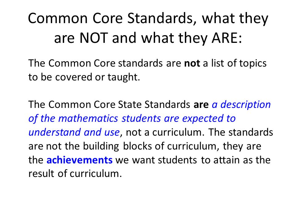 Common Core Standards, what they are NOT and what they ARE: